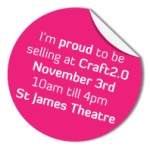 Craft 2.0 – Saturday 3 November in Wellington